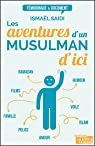 Les aventures d'un musulman d'ici par Saïdi