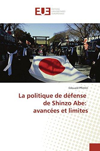 La politique de défense de Shinzo Abe: avancées et limites par Edouard Pflimlin