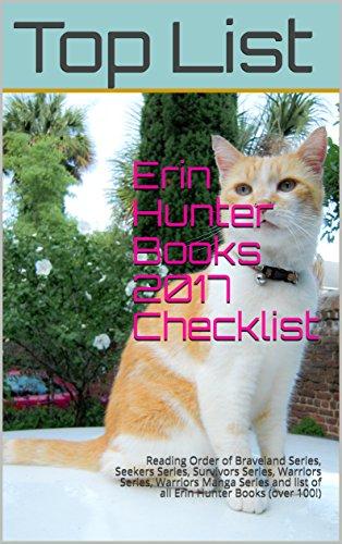 Erin Hunter Books 2017 Checklist: Reading Order of Braveland Series, Seekers Series, Survivors Series, Warriors Series, Warriors Manga Series and list ... Hunter Books (over 100!) (English Edition)