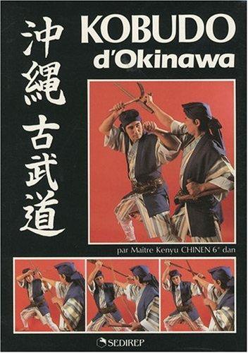 Kobudo d'Okinawa par Kenyu Chinen