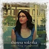 Songtexte von Theresa Sokyrka - Something Is Expected