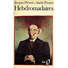 Hebdromadaires / 1974 / Prévert / Pozner