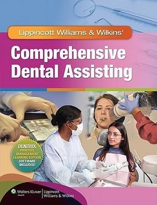 [(Lippincott Williams & Wilkins' Comprehensive Dental Assisting)] [Author: Lippincott Williams & Wilkins] published on (August, 2011)