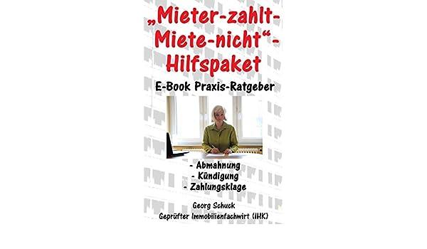 Mieter Zahlt Miete Nicht Hilfspaket Ebook Georg Schuck Amazonde