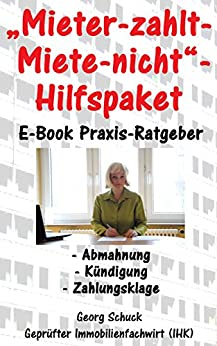 """""""Mieter-zahlt-Miete-nicht""""-Hilfspaket (German Edition) by [Schuck, Georg]"""