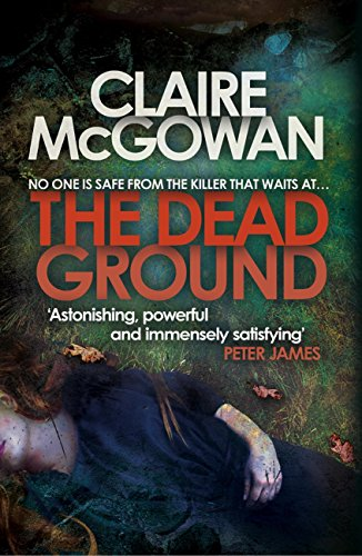 The Dead Ground (Paula Maguire 2): An Irish serial-killer thriller of heart-stopping suspense (English Edition) (Serial Killer-fiction)