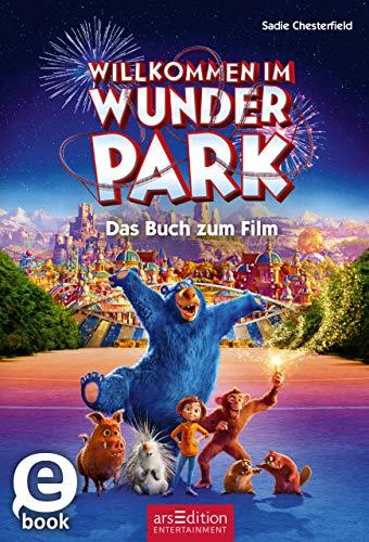 Willkommen im Wunder Park - Das Buch zum Film: Mit Bildern aus dem Film