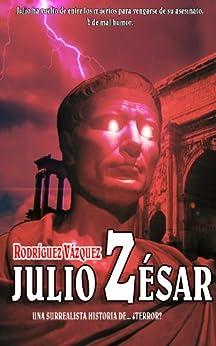 Julio Zésar de [Vázquez, José Rodríguez, Vázquez, Pablo Rodríguez]