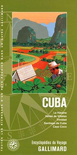 Cuba: La Havane, Vallée de Viñales, Trinidad, Santiago de Cuba, Cayo Coco