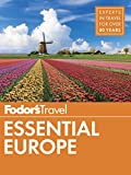 #3: Fodor's Essential Europe: The Best of 25 Exceptional Countries (Full-color Travel Guide)