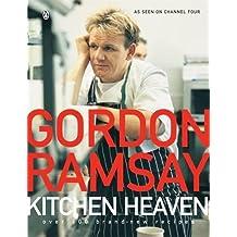 Kitchen Heaven: Over 100 Brand-new Recipes