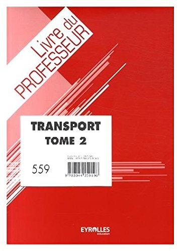 Bac Pro Transport - Tome 2 - Prof