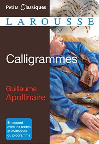 Calligrammes par Guillaume Apollinaire