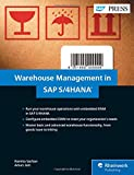 Warehouse Management in SAP S/4HANA: Embedded EWM (SAP PRESS: englisch)
