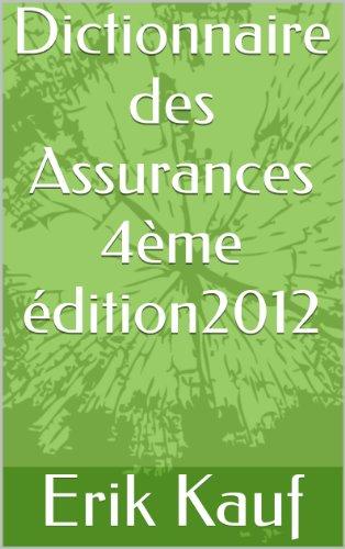Dictionnaire des Assurances - 4ème édi...
