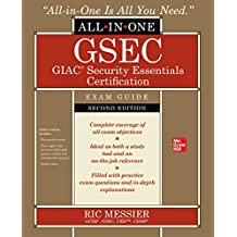 GSEC GIAC Security Essentials Certification All-in-One Exam Guide, Second Edition (English Edition)