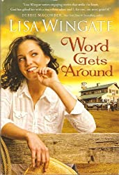 Word Gets Around by Lisa Wingate (2009-08-02)