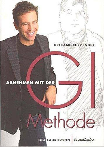 Abnehmen mit der GI-Methode by Ola Lauritzson (2005-05-31)
