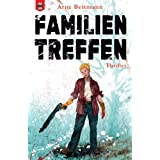 Familientreffen: (PAIN PAINTING: Horror Thriller)