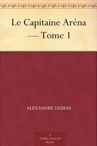 Couverture du livre Le Capitaine Aréna — Tome 1