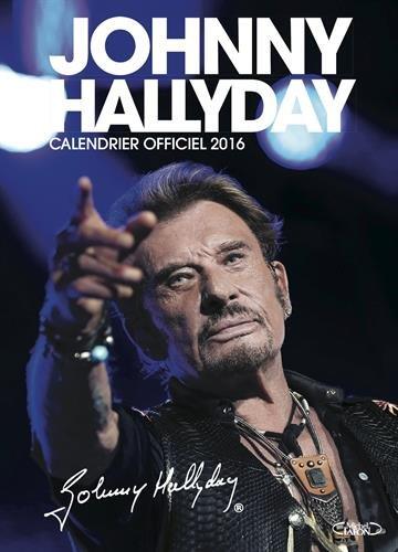 Johnny Hallyday Calendrier officiel 2016