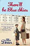 There'll Be Blue Skies (Beach View Boarding House Book 1) by Ellie Dean