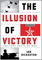 The Illusion of Victory: The True Costs of War