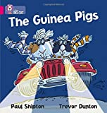 The Guinea Pigs: Band 01A/Pink A (Collins Big Cat)