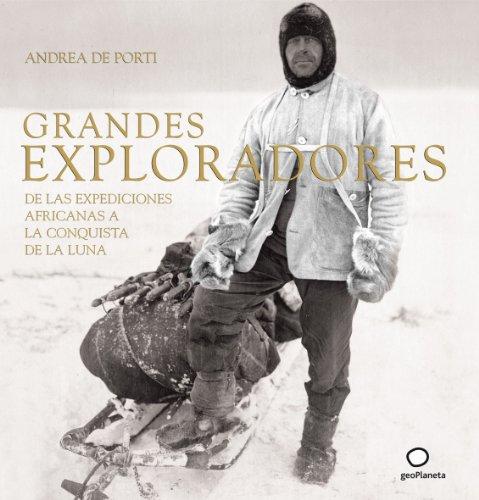 Grandes exploradores (Viaje Aventura)