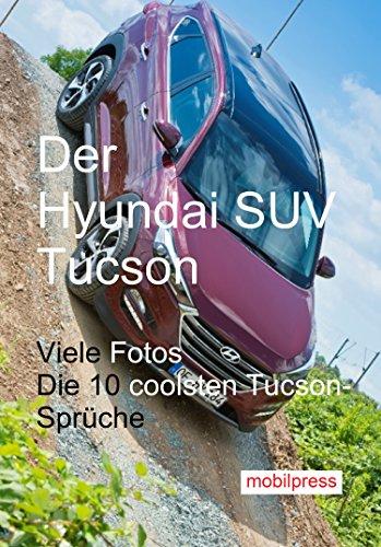 der-hyundai-suv-tucson-dynamische-vielfaltigkeit-automodelle-german-edition