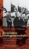 Zerstrittene Volksgemeinschaft: Glaube, Konfession Und Religion Im Nationalsozialismus