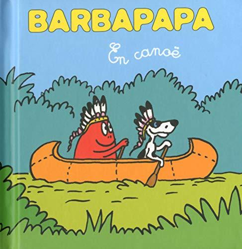 Les petites histoires de Barbouille -En canoë