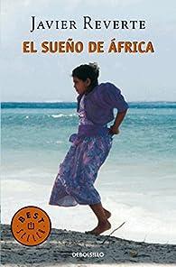 El sueño de África par Javier Reverte