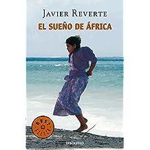 El sueño de África (BEST SELLER, Band 26200)