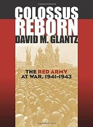 Colossus Reborn: The Red Army at War (Modern War Studies (Hardcover)) by David M. Glantz (2005-03-25)