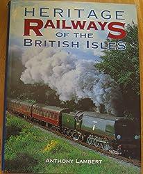 Heritage Railways of the British Isles