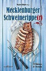 Mecklenburger Schweineripper: 25 Krimis & Rezepte