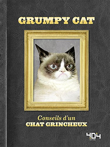 Grumpy Cat - Conseils d'un chat grincheux par GRUMPY CAT LTD.