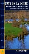 Guide Bleu Évasion : Pays de la Loire par Arz