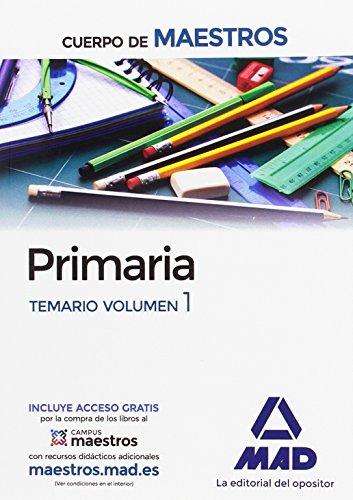 Cuerpo de Maestros Primaria. Temario Volumen 1-9788414201794