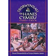 Trobwyntiau Yn Hanes Cymru