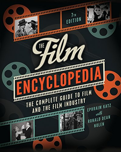 The Film Encyclopedia: The Complete Guide to Film and the Film Industry por Ephraim Katz