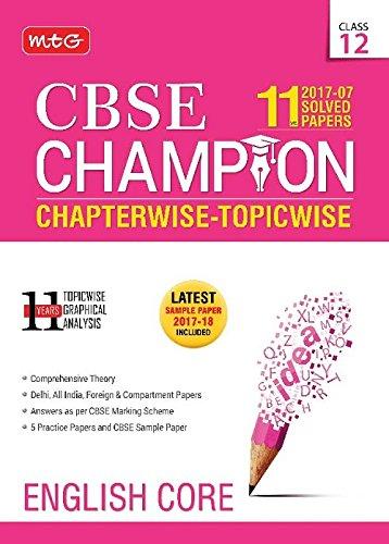 11 Years CBSE Champion Chapterwise Topicwise - English Core