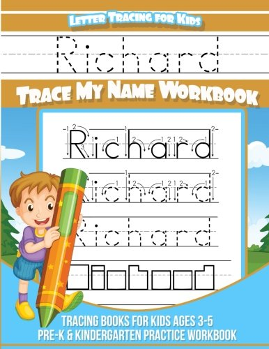 Richard Letter Tracing for Kids Trace my Name Workbook: Tracing Books for Kids ages 3 - 5 Pre-K & Kindergarten Practice Workbook por Richard Books