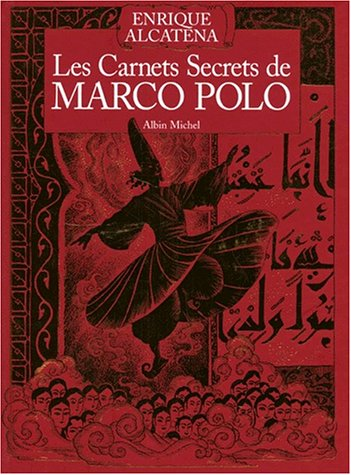 Les carnets secrets de Marco Polo