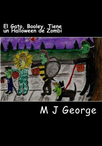 El Gato, Booley, Tiene un Halloween de Zombi (El Gato, Booley, Tiene Muchas Aventuras, Band 1)