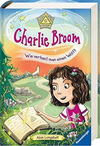 Charlie Broom, Band 2: Wie verhext man einen Wolf? (Band 2 Halloween)