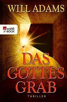 Das Gottesgrab (Archäologe Daniel Knox 1) von [Adams, Will]