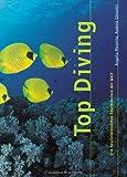 Top Diving. Die faszinierendsten Tauchreviere der Welt
