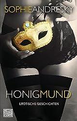 Honigmund: Erotische Geschichten